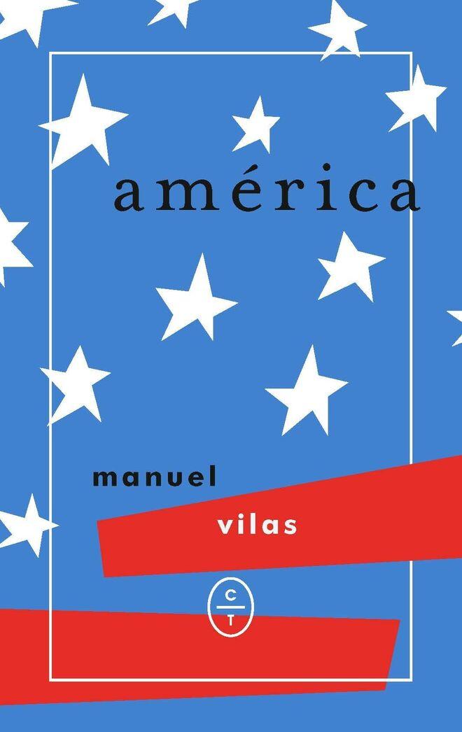 América, de Manuel Vilas (Círculo de tiza)