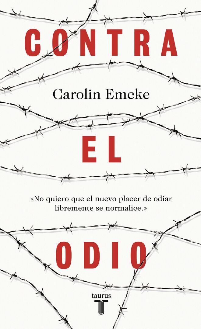 Contra el odio, Carolin Emcke.
