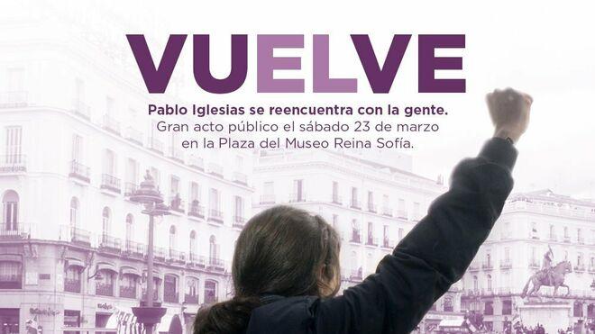 Cartel de Podemos sobre le regreso de Iglesias