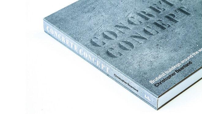 El libro 'Concrete Concept', de Christopher Beanland, (Frances Lincoln Limited), es una completa guía que recoge 50 ejemplos de arquitectura brutalista por todo el mundo, además de un útil abecedario.