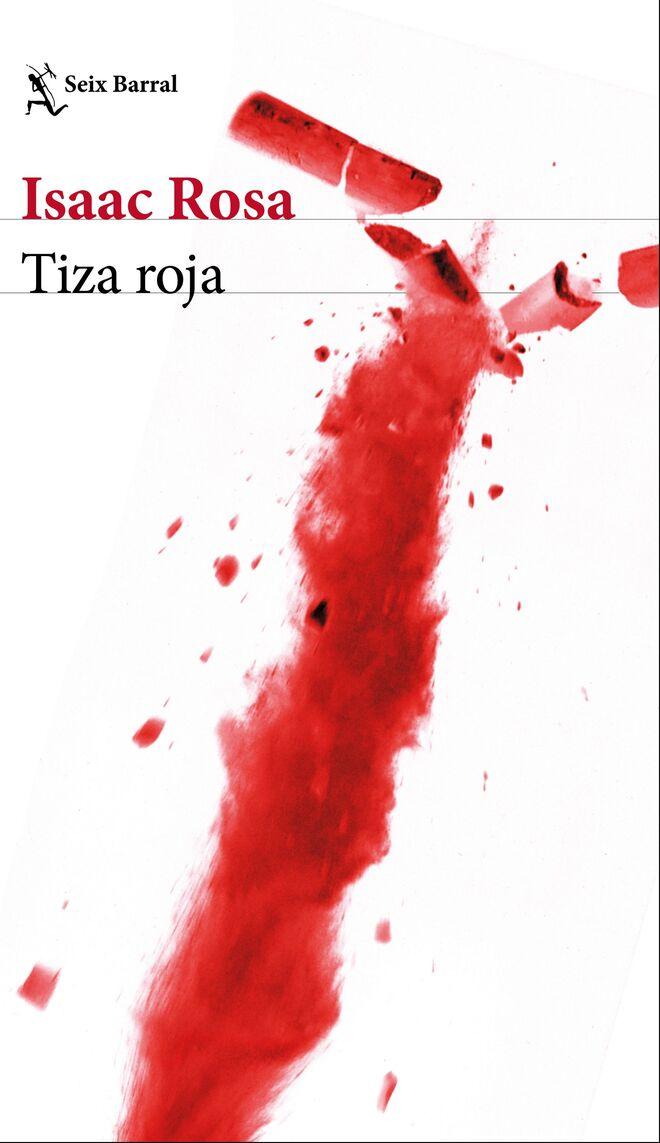 Un detalle de la cubierta de 'Tiza Roja', de Isaac Rosa (Seix Barral).