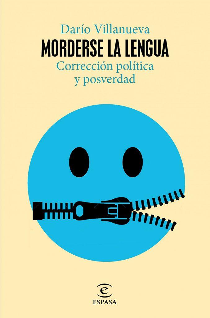Un detalle de la cubierta de 'Morderse la lengua. Corrección política y posverdad' (Espasa), de Darío Villanueva.